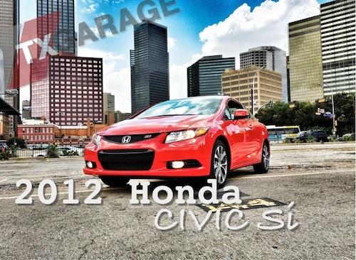 2012 Honda Civic Si   In Downtown Dallas   TxGarage