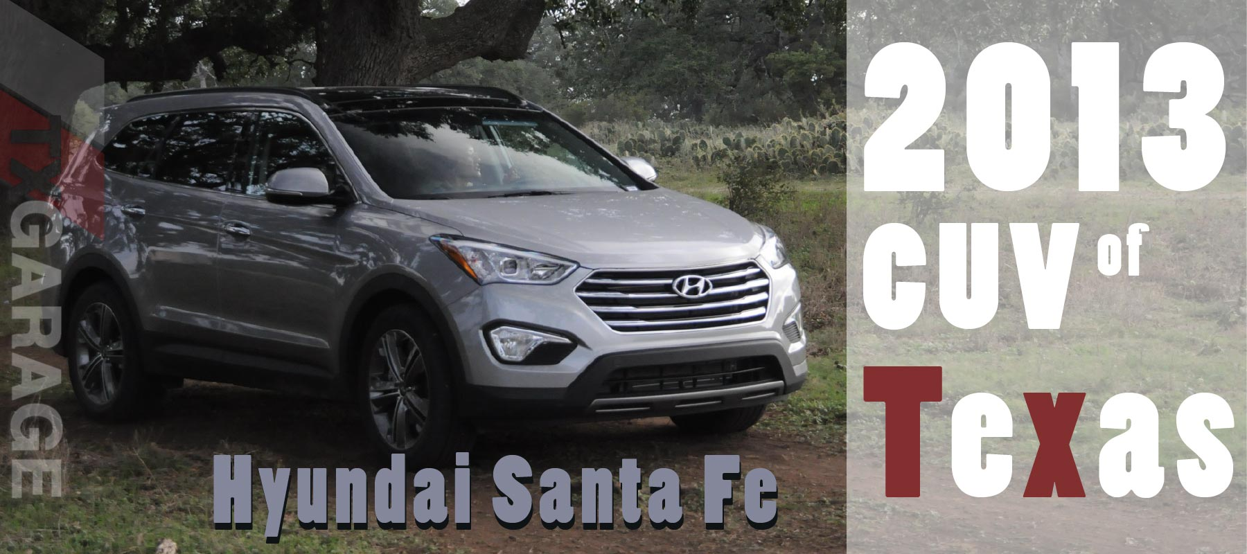 2013 CUV of Texas the 2013 Hyundai Santa Fe
