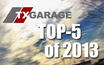 txGarage Top 5 reviews of 2013