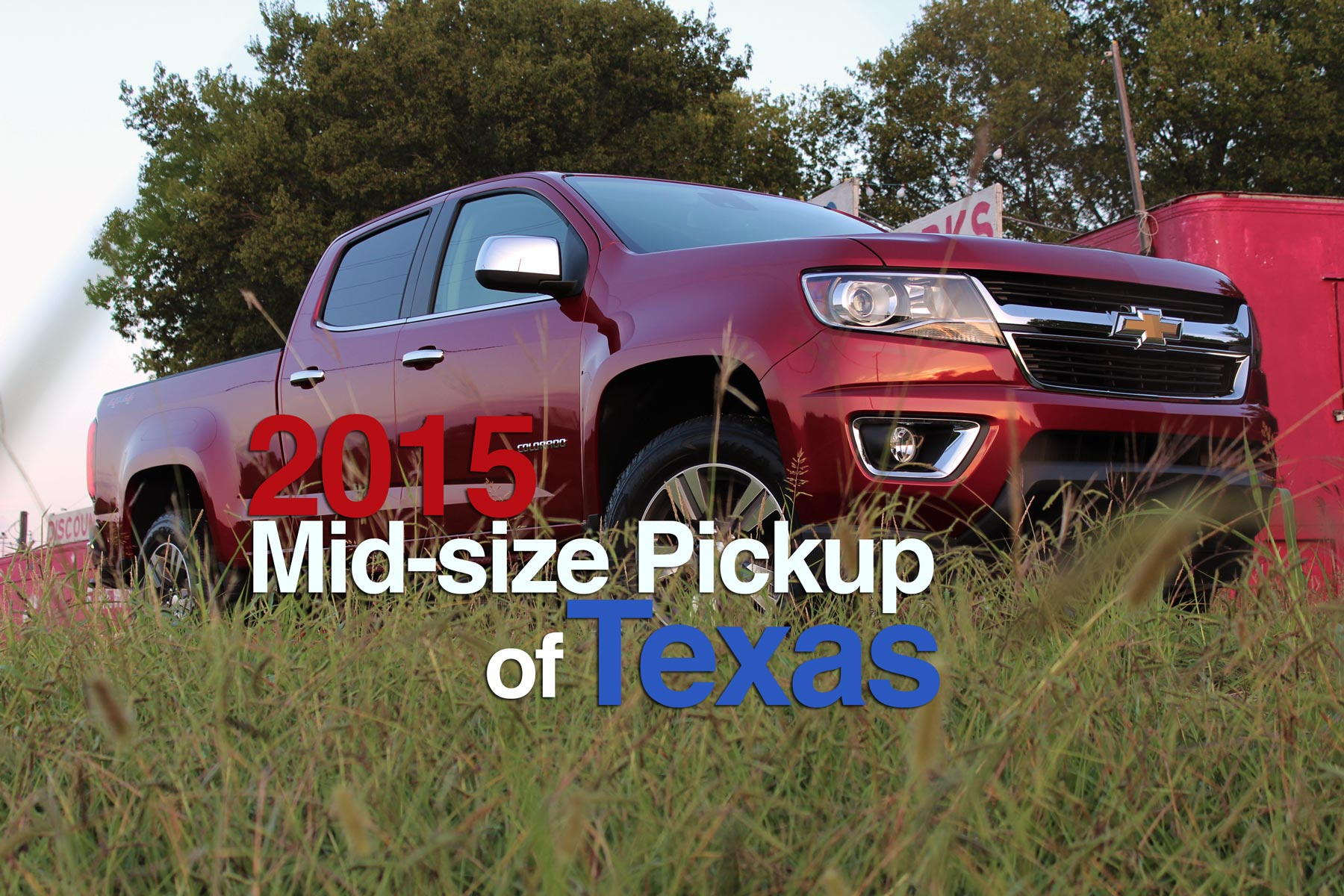 2015 Chevrolet Colorado - The Mid-Size Pickup of Texas