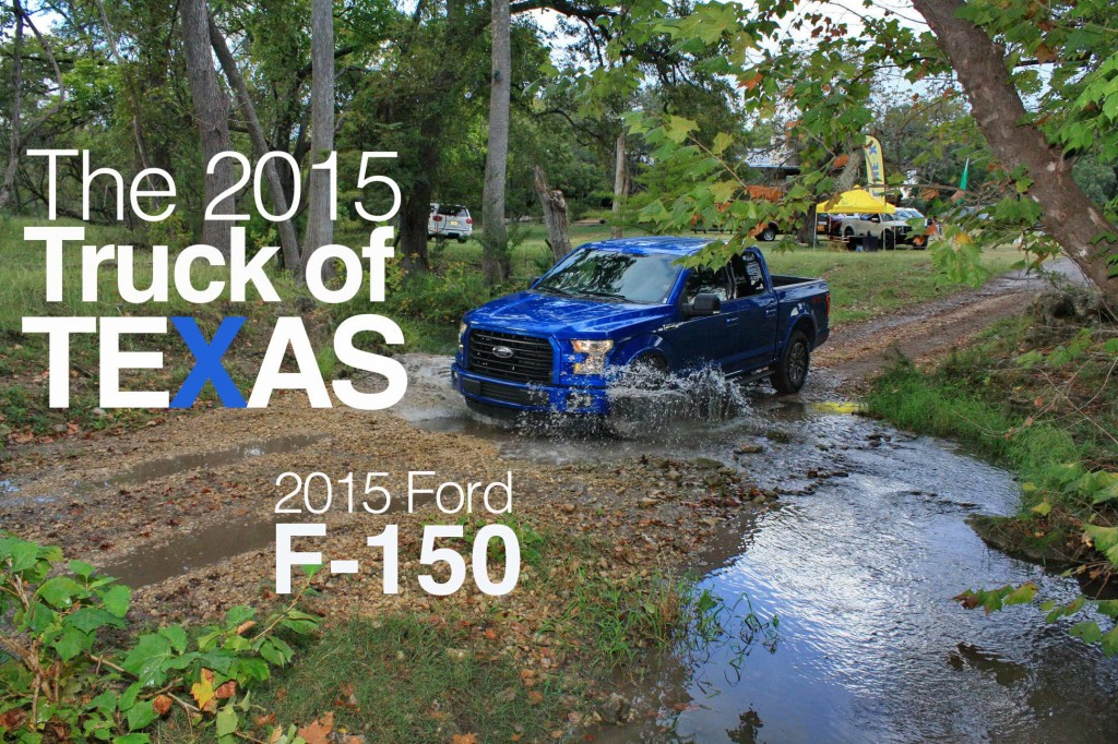 The 2015 Ford F-150 named Truck of Texas at the Texas Truck Rodeo