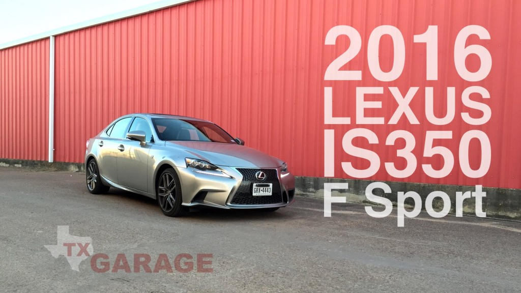 The 2016 Lexus IS350 F Sport by txGarage
