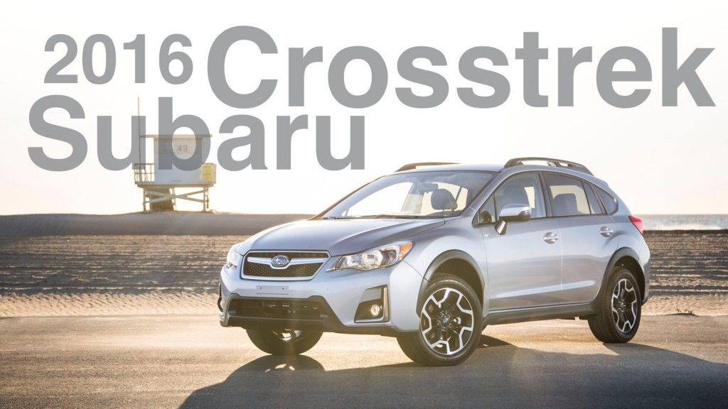 The 2016 Subaru Crosstrek
