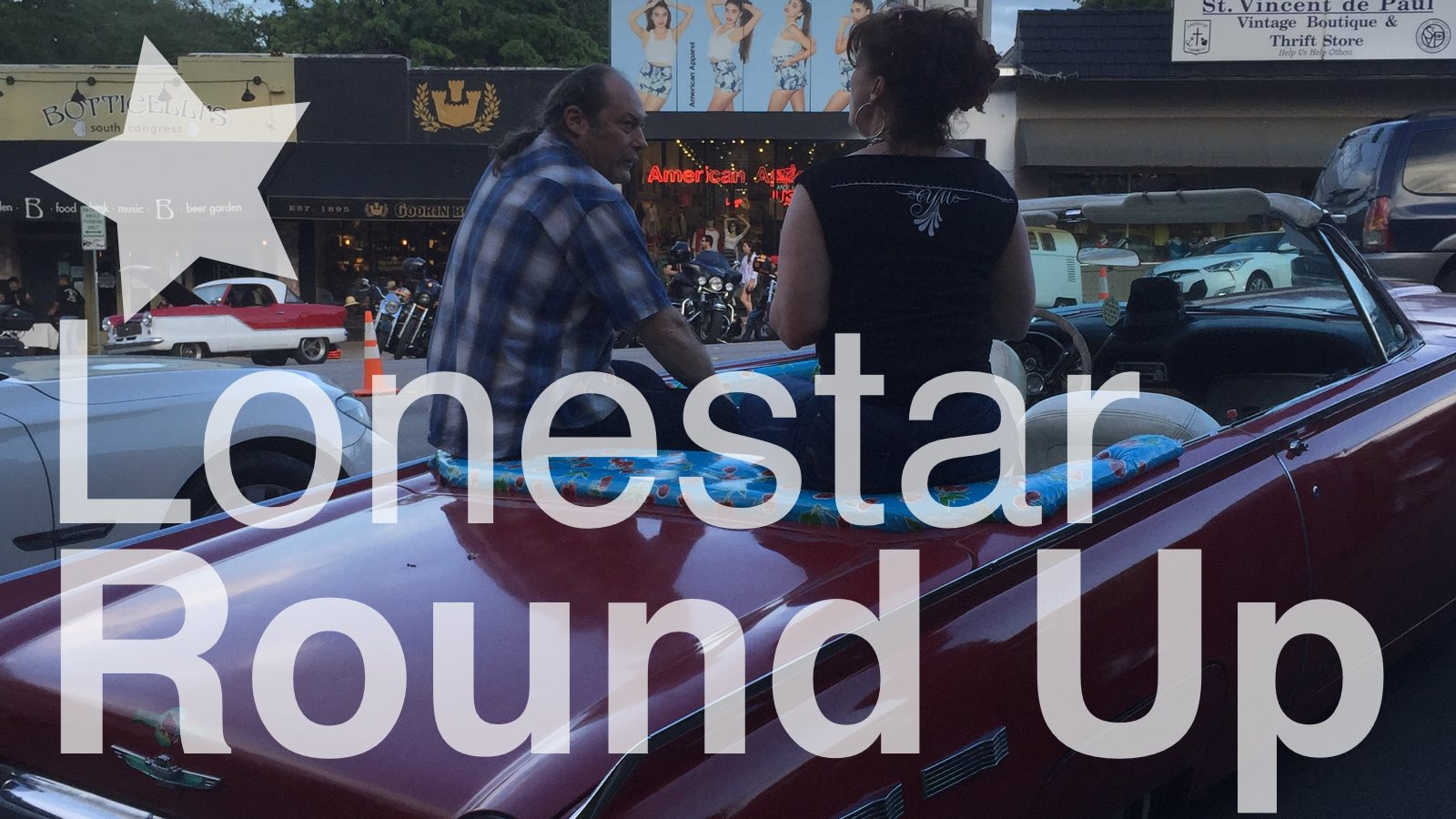 15th ANNUAL LONESTAR ROUND UP Austin, Texas. Apr 8th and 9th, 2016