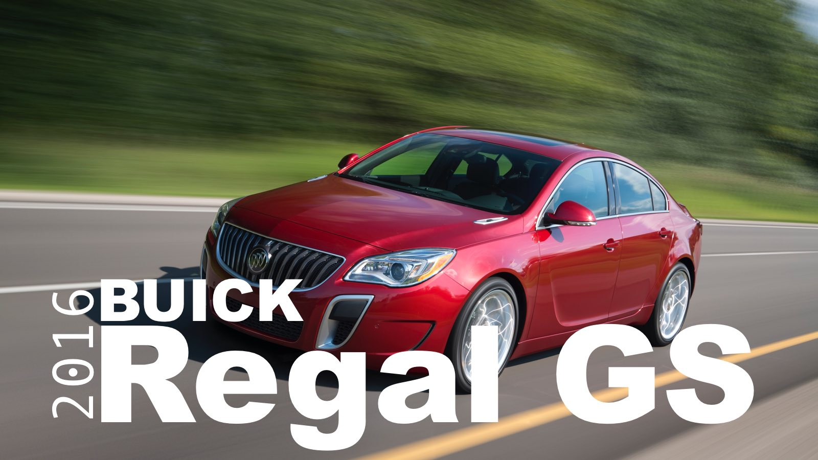 2016 Buick Regal GS: It's Good…And Could Be Better