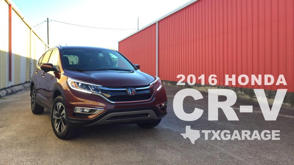 2016 Honda CR-V AWD Touring - reviewed by Adam Moore - txGarage