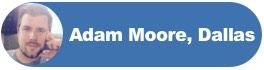 Adam Moore, Dallas