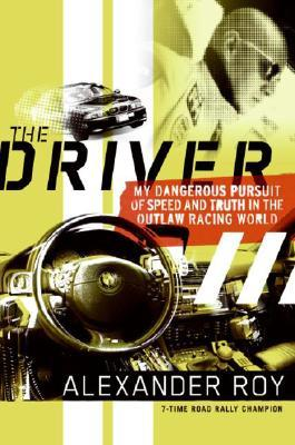 The Driver - book by Alex Roy
