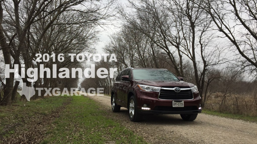 2016 Toyota Highlander reviewed by Adam Moore - txGarage