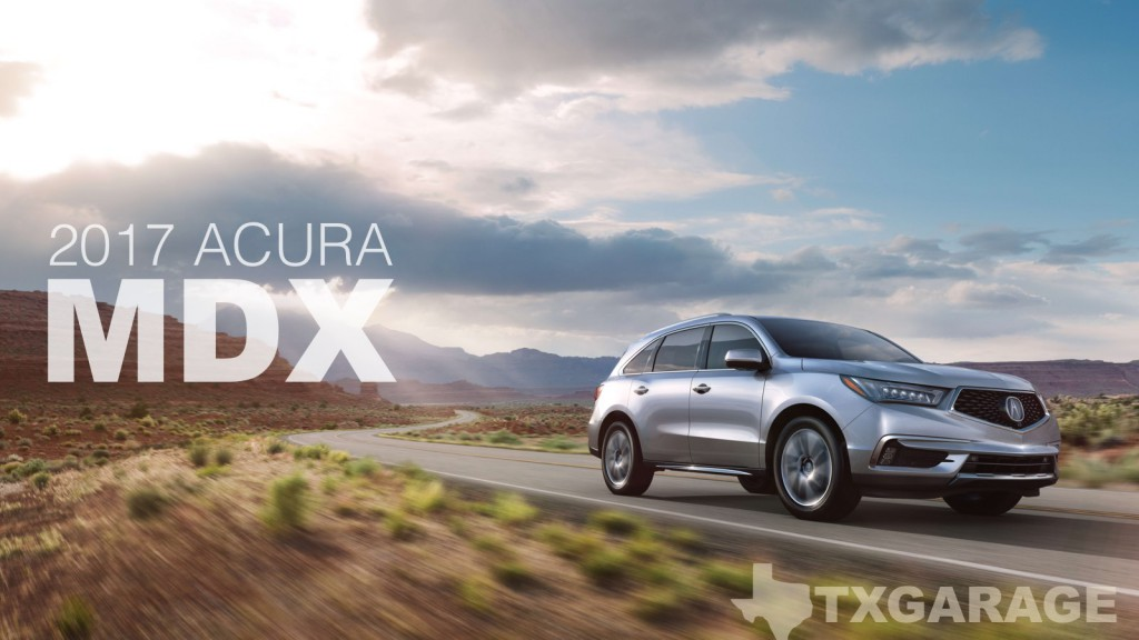2017 Acura MDX reviewed by David Boldt - txGarage