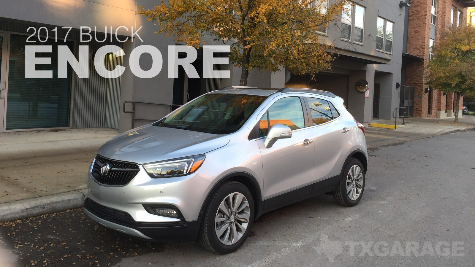 2017 Buick Encore – Size Matters…Until It Doesn't | txGarage