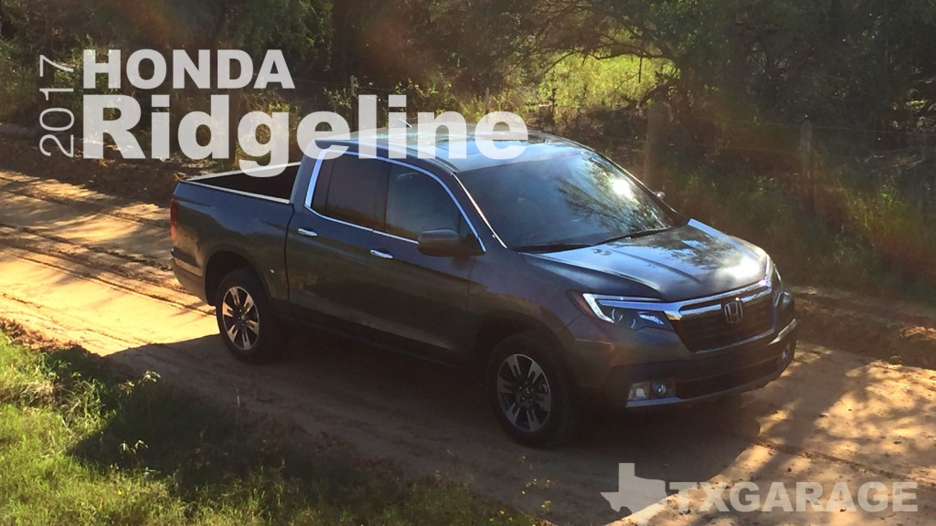2017 Honda Ridgeline reviewed by Jesus Garcia - txgarage
