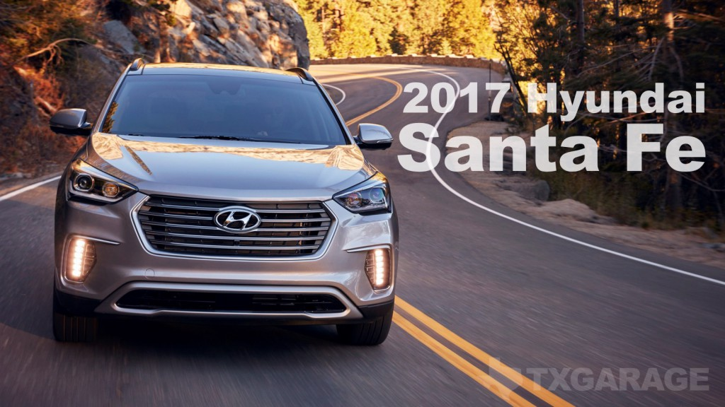 2017 Hyundai Santa Fe reviewed by David Boldt - txGarage